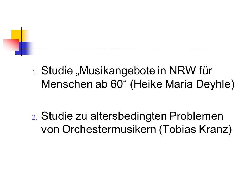 """Studie """"Musikangebote in NRW für Menschen ab 60 (Heike Maria Deyhle)"""