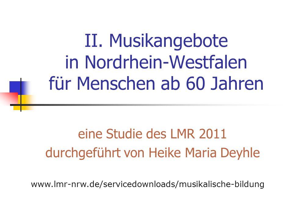 II. Musikangebote in Nordrhein-Westfalen für Menschen ab 60 Jahren