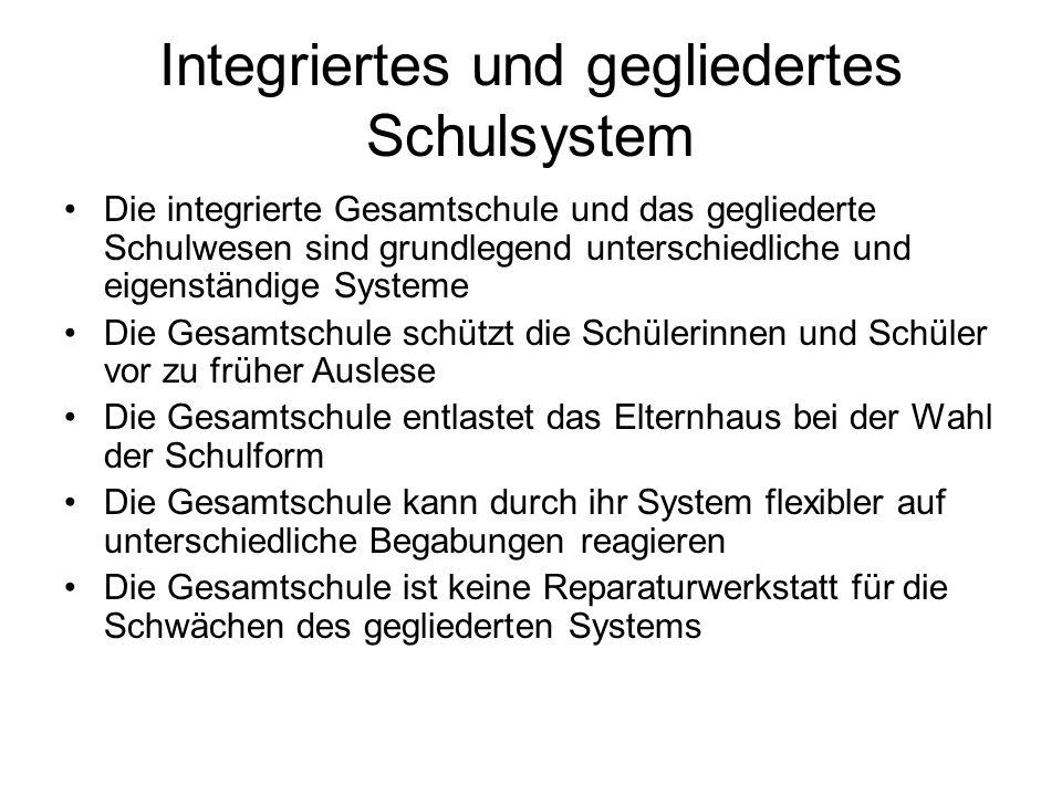 Integriertes und gegliedertes Schulsystem