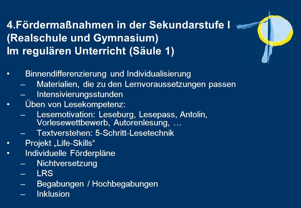 4.Fördermaßnahmen in der Sekundarstufe I (Realschule und Gymnasium) Im regulären Unterricht (Säule 1)
