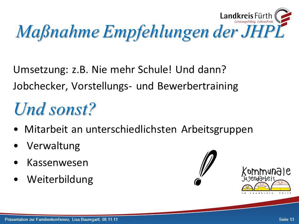 Maßnahme Empfehlungen der JHPL