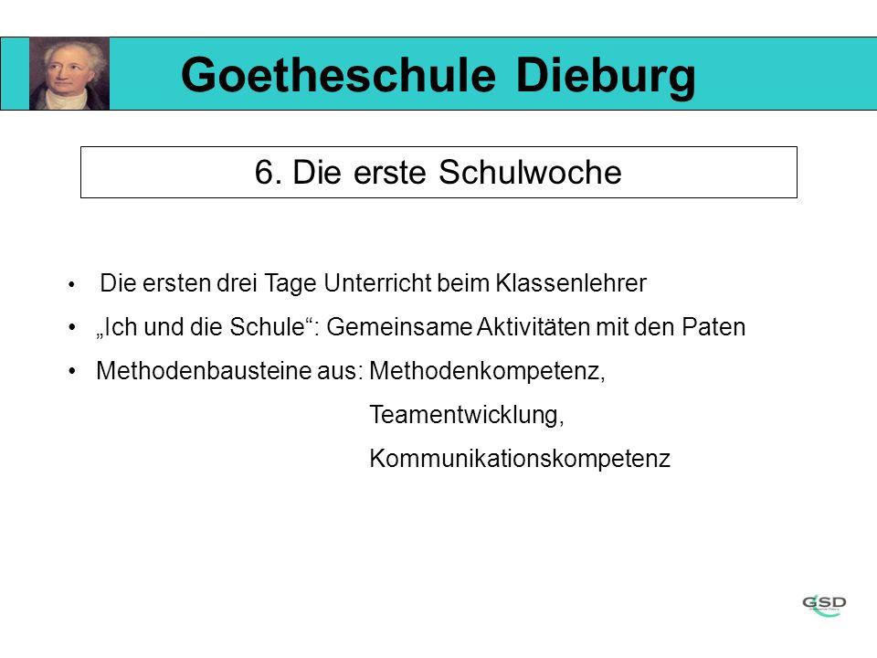 Goetheschule Dieburg 6. Die erste Schulwoche