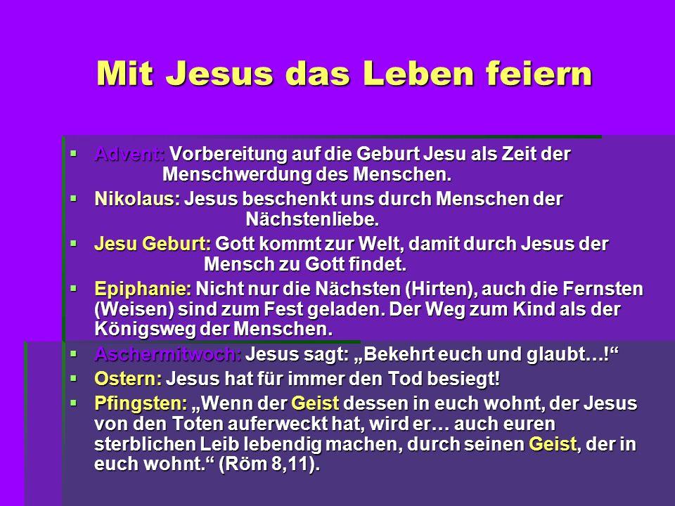 Mit Jesus das Leben feiern