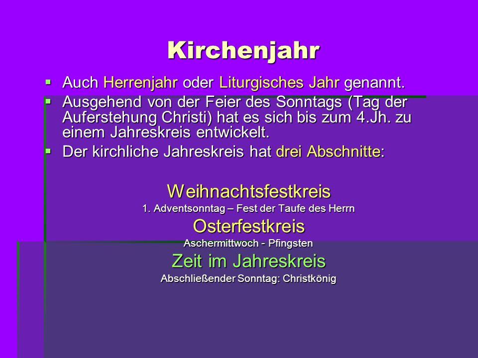 Kirchenjahr Weihnachtsfestkreis Osterfestkreis Zeit im Jahreskreis
