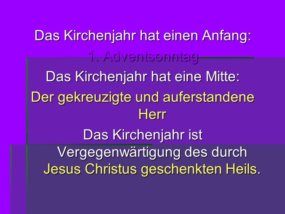 Das Kirchenjahr hat einen Anfang: 1. Adventsonntag
