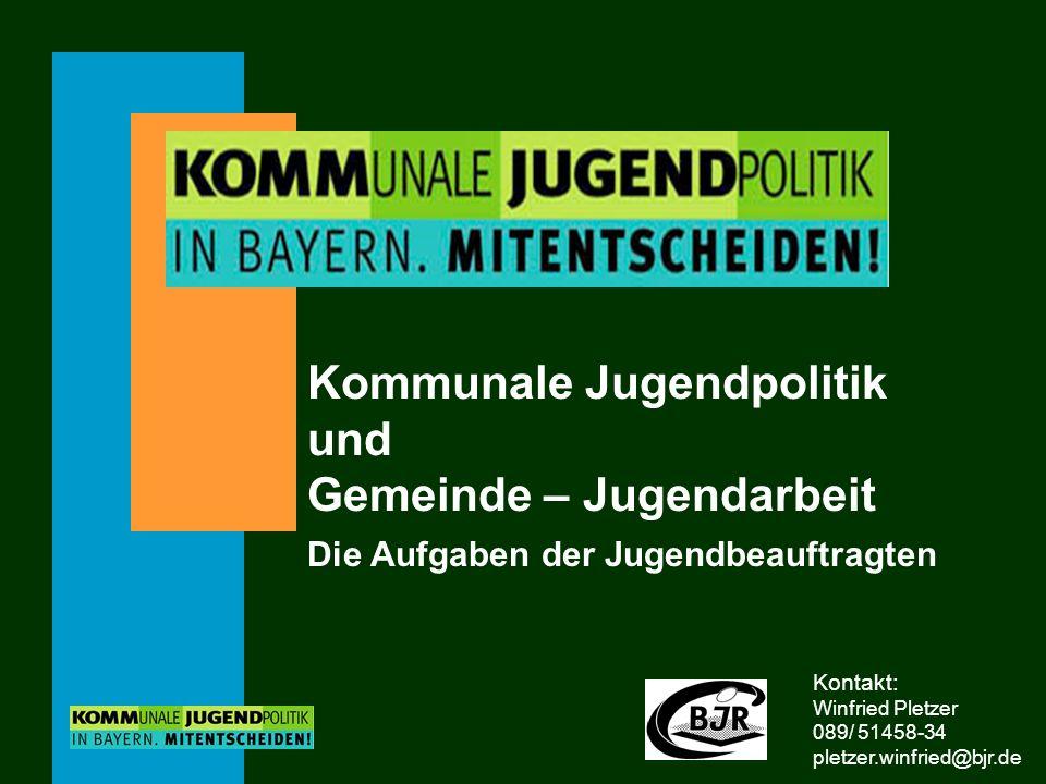 Kommunale Jugendpolitik. und. Gemeinde – Jugendarbeit