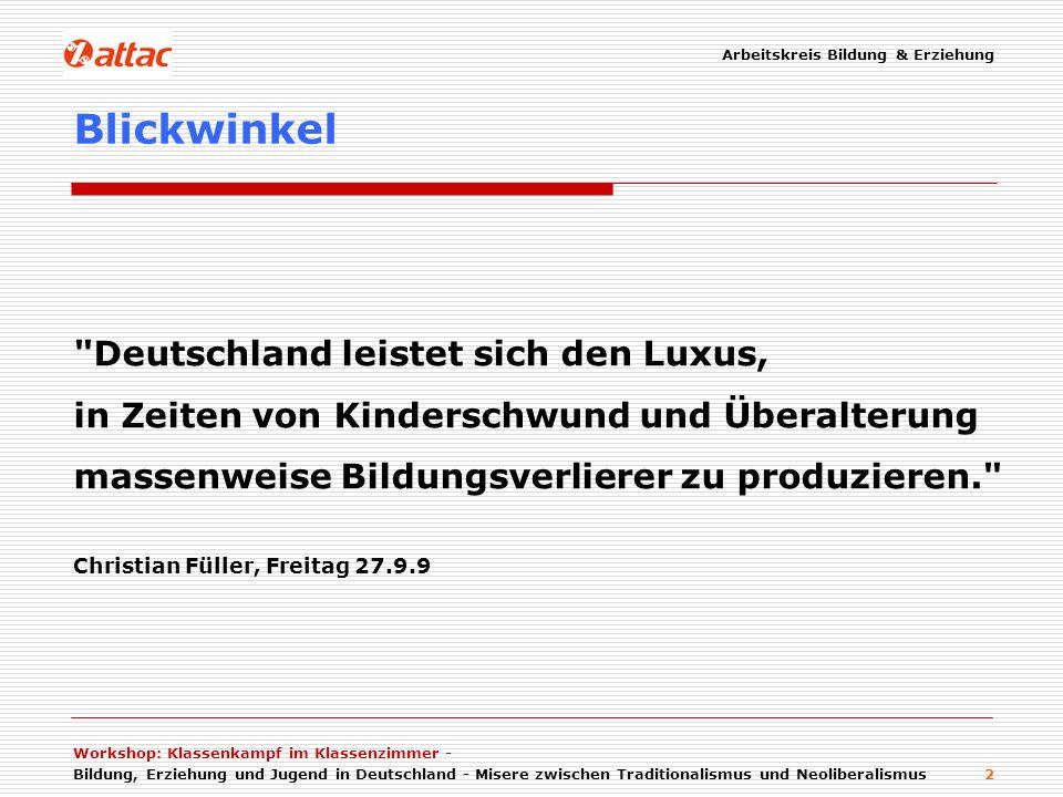 Blickwinkel Deutschland leistet sich den Luxus,
