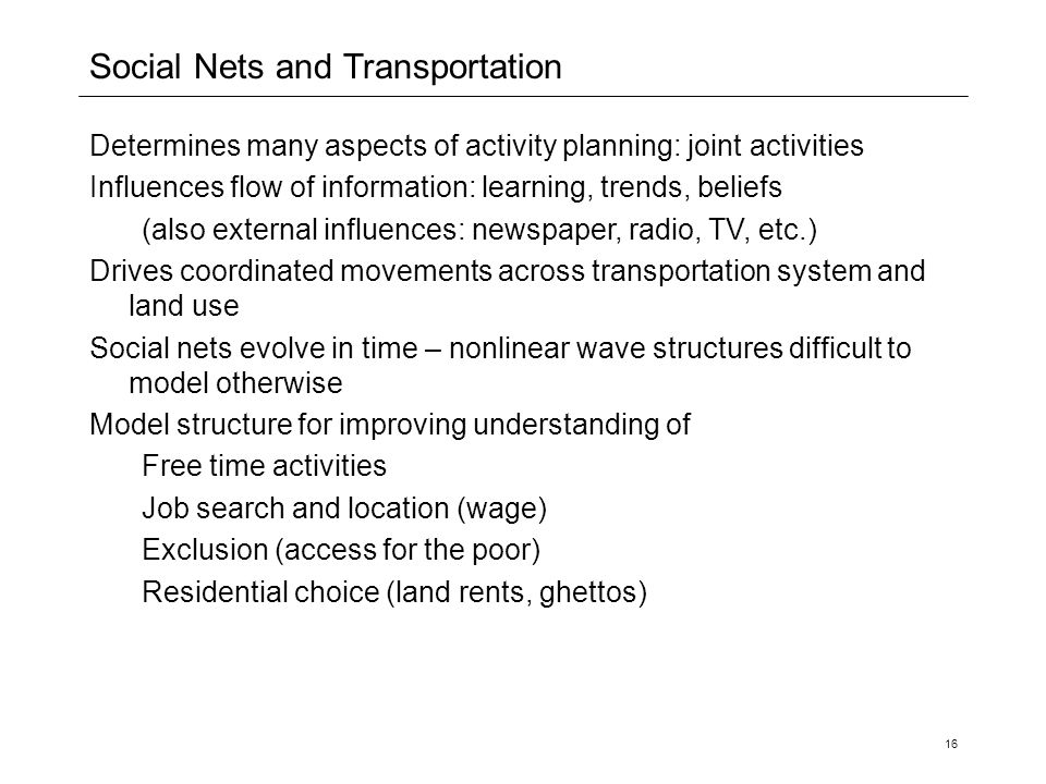 Social Nets and Transportation