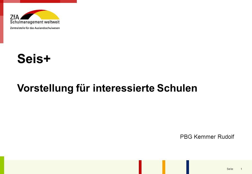 Seis+ Vorstellung für interessierte Schulen PBG Kemmer Rudolf
