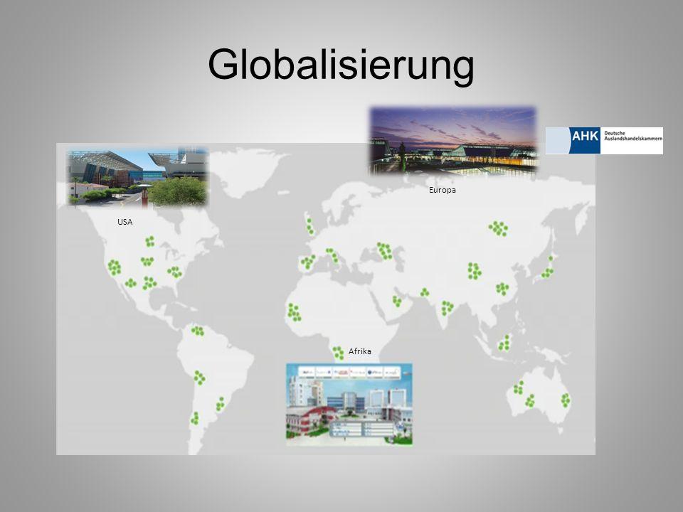 Globalisierung Europa USA Afrika