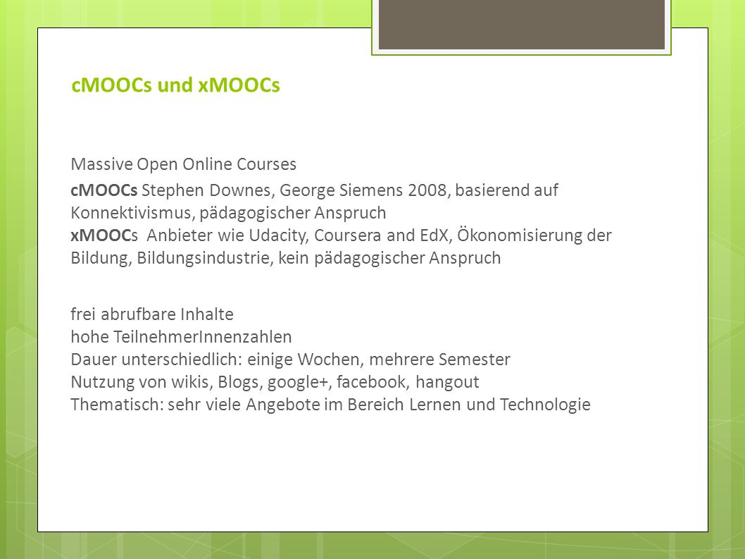 cMOOCs und xMOOCs Massive Open Online Courses