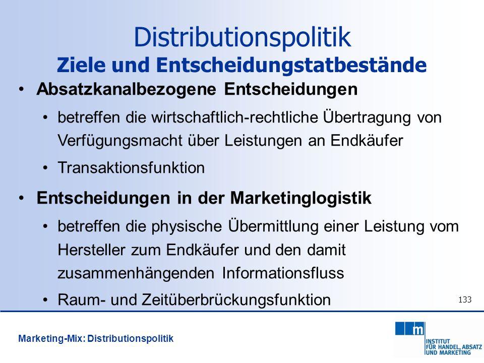 Distributionspolitik Ziele und Entscheidungstatbestände