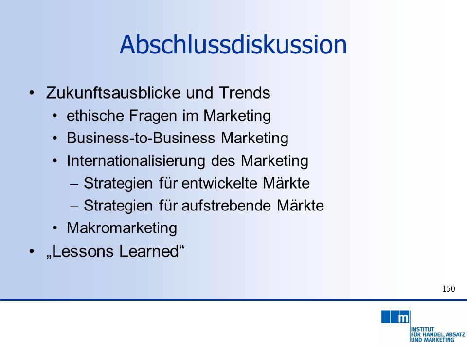 "Abschlussdiskussion Zukunftsausblicke und Trends ""Lessons Learned"