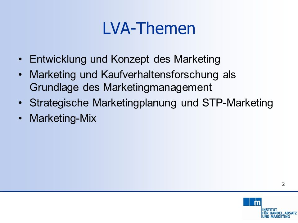 LVA-Themen Entwicklung und Konzept des Marketing