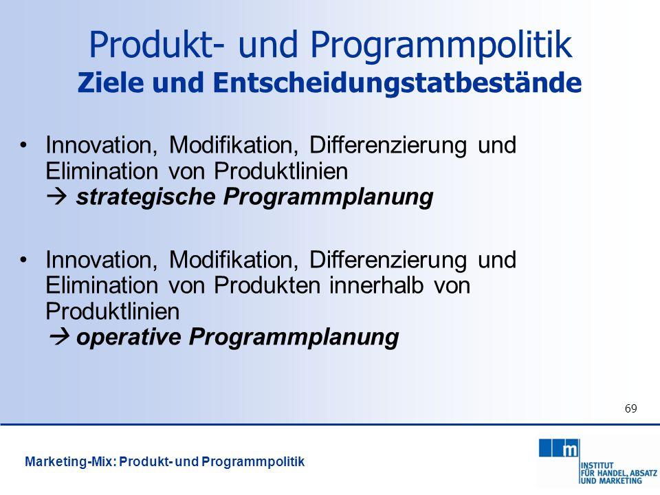 Produkt- und Programmpolitik Ziele und Entscheidungstatbestände
