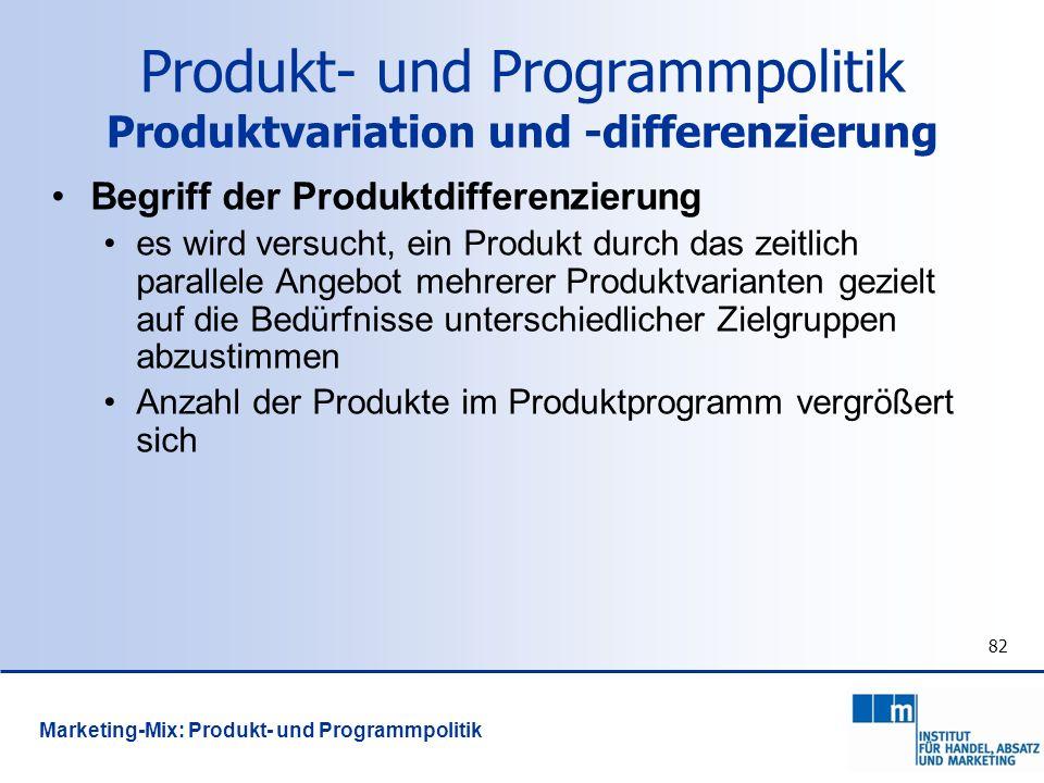 Produkt- und Programmpolitik Produktvariation und -differenzierung