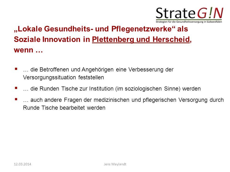 """""""Lokale Gesundheits- und Pflegenetzwerke als Soziale Innovation in Plettenberg und Herscheid, wenn …"""