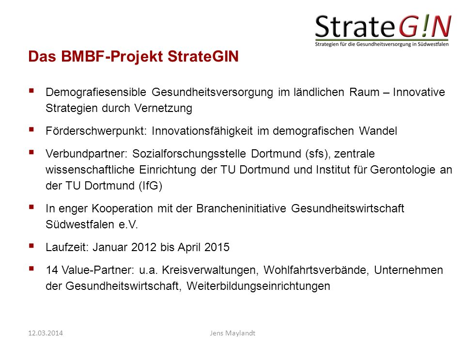 Das BMBF-Projekt StrateGIN