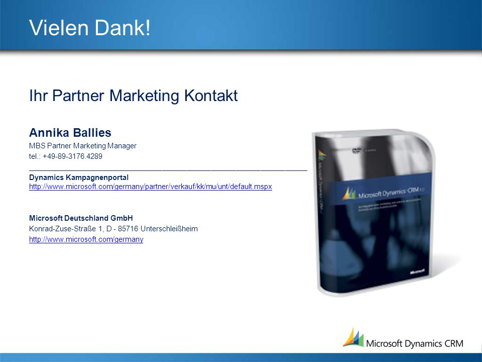 Vielen Dank! Ihr Partner Marketing Kontakt Annika Ballies