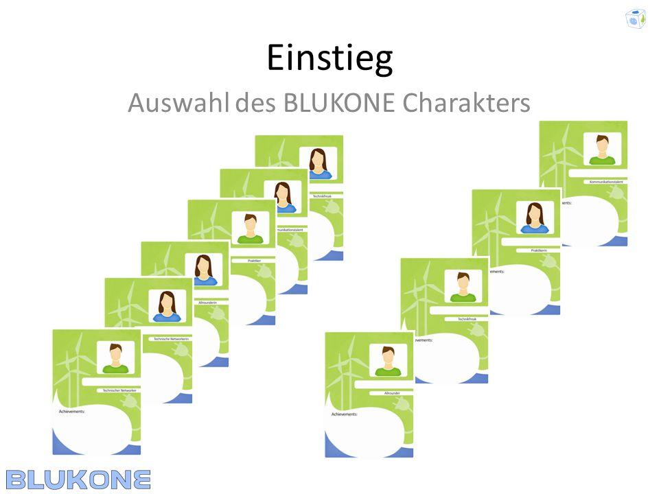 Auswahl des BLUKONE Charakters