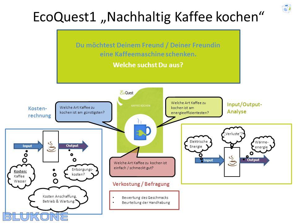 """EcoQuest1 """"Nachhaltig Kaffee kochen"""