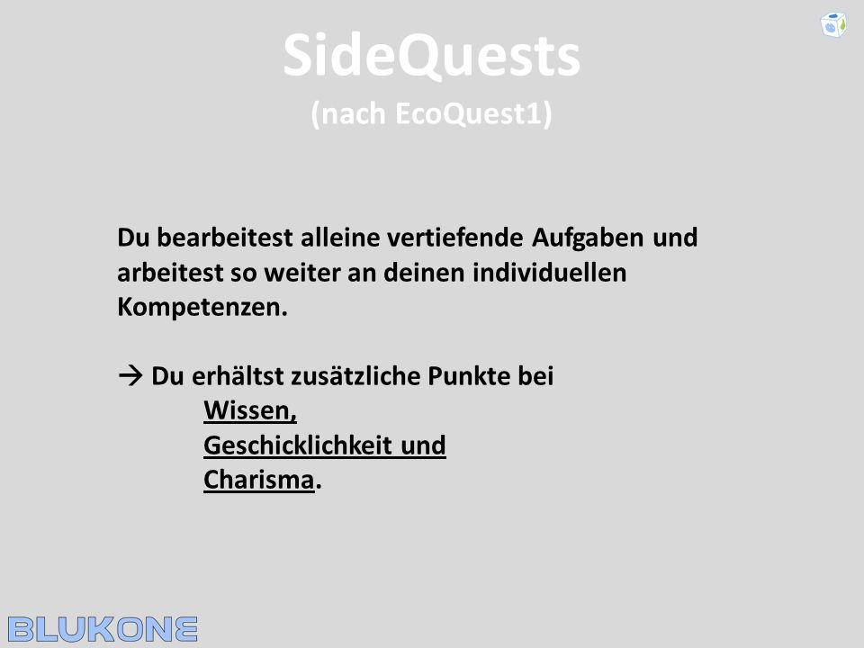 SideQuests (nach EcoQuest1)