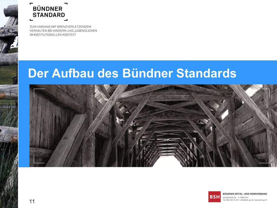 Der Aufbau des Bündner Standards