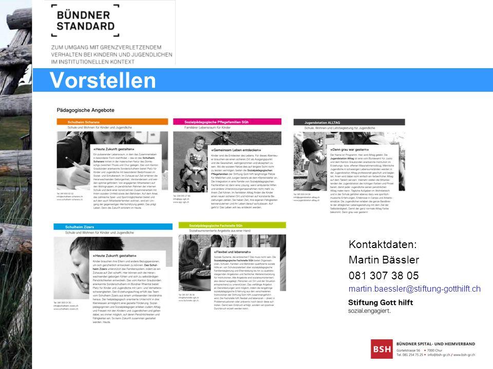 Vorstellen Kontaktdaten: Martin Bässler 081 307 38 05