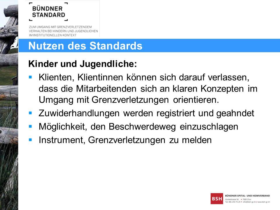 Nutzen des Standards Kinder und Jugendliche: