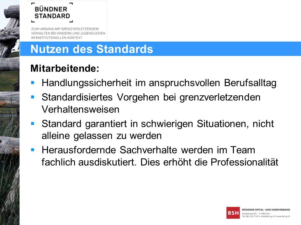 Nutzen des Standards Mitarbeitende: