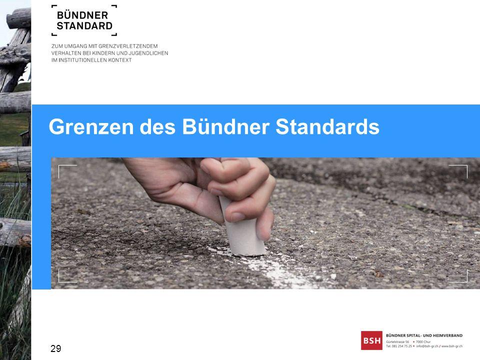 Grenzen des Bündner Standards