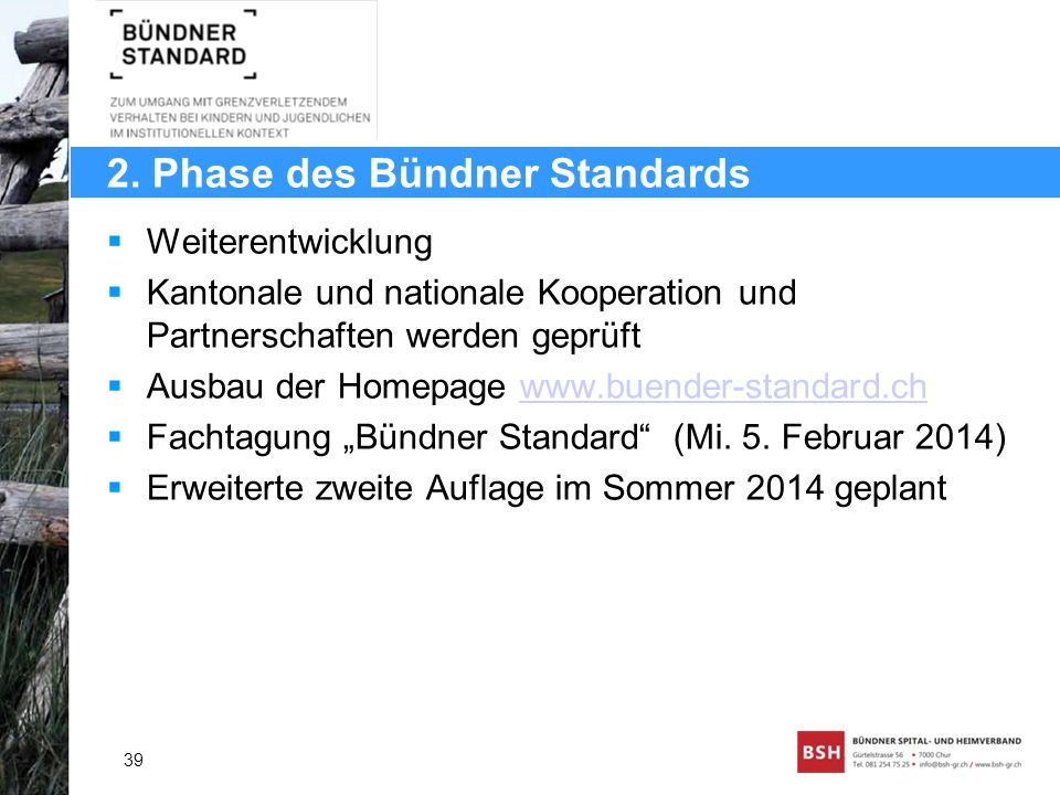 2. Phase des Bündner Standards