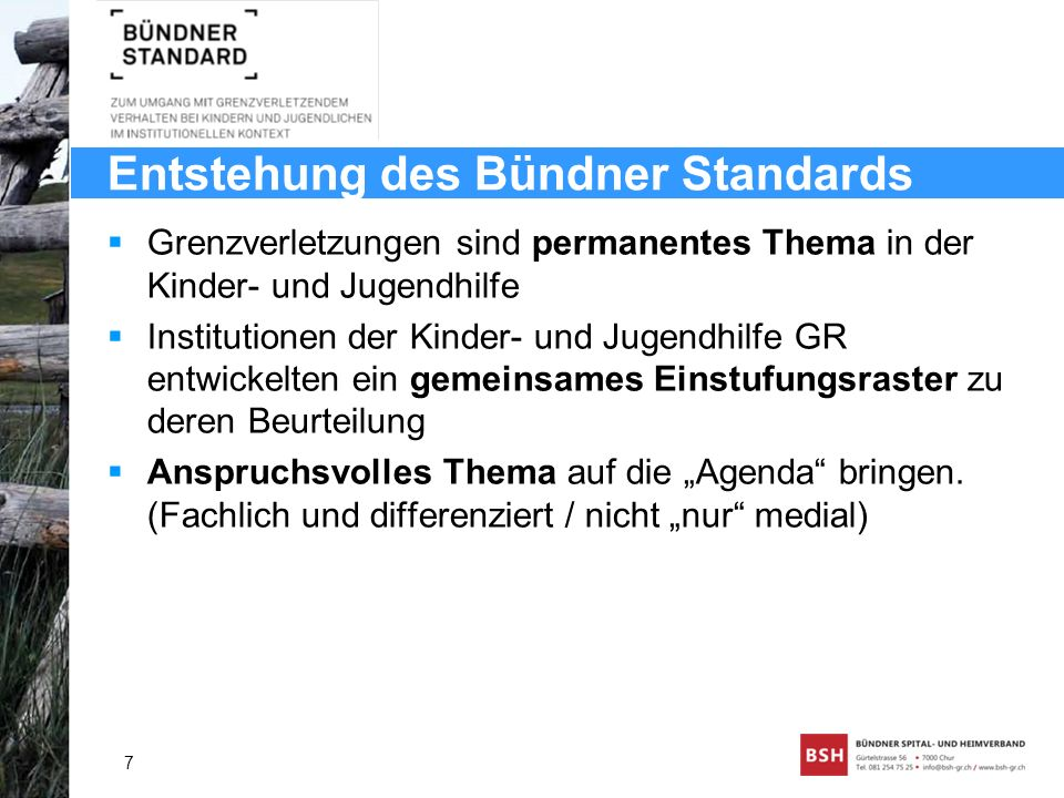 Entstehung des Bündner Standards