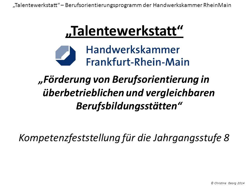 """""""Talentewerkstatt – Berufsorientierungsprogramm der Handwerkskammer RheinMain"""