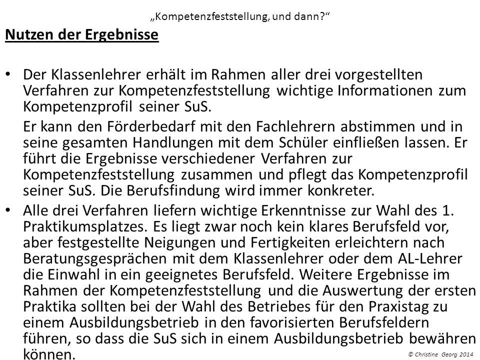 """""""Kompetenzfeststellung, und dann"""