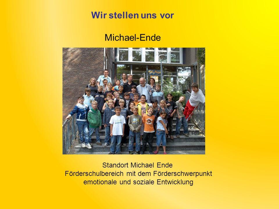 Wir stellen uns vor Michael-Ende Standort Michael Ende
