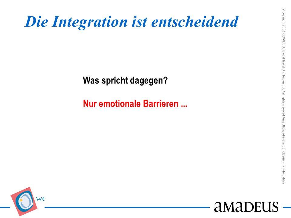 Die Integration ist entscheidend