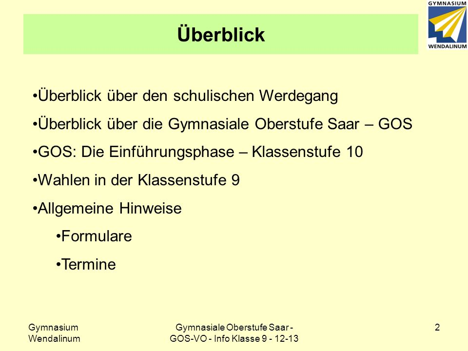 Gymnasiale Oberstufe Saar - GOS-VO - Info Klasse 9 - 12-13
