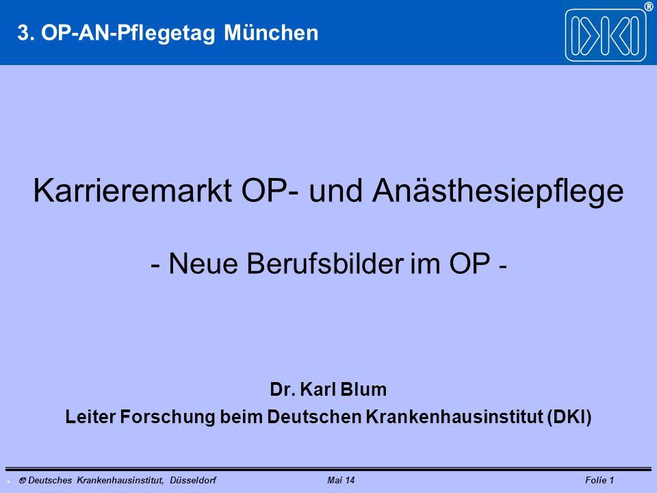 Karrieremarkt OP- und Anästhesiepflege - Neue Berufsbilder im OP -