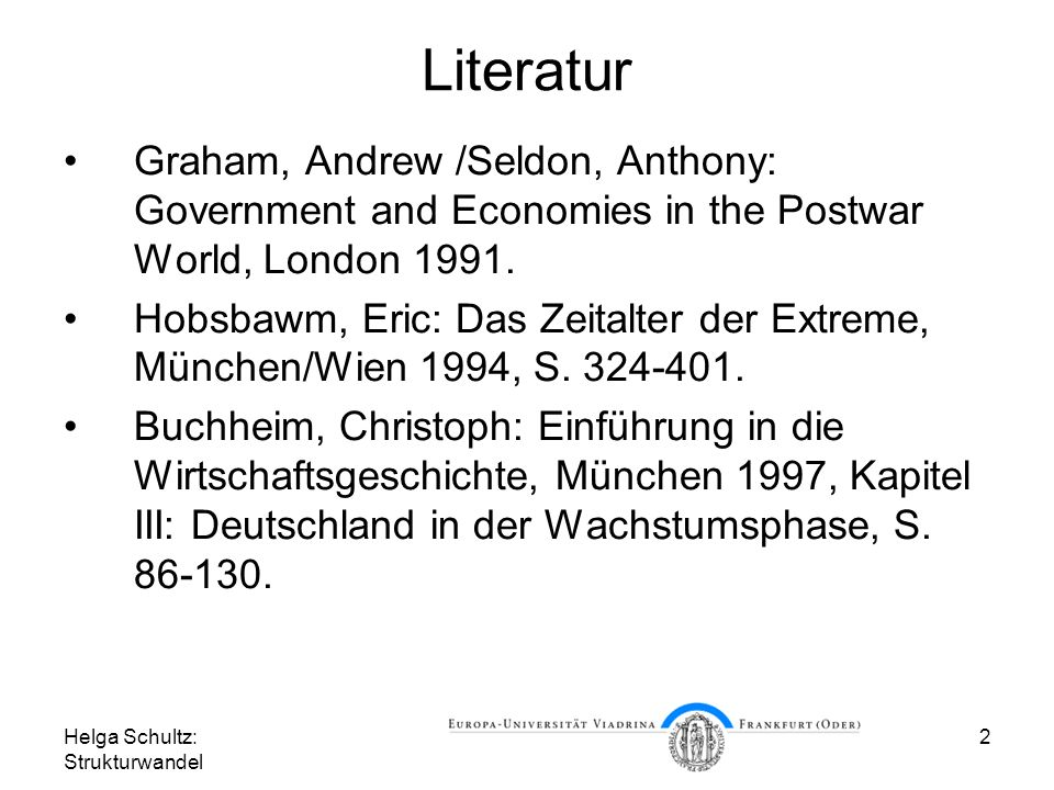Literatur Graham, Andrew /Seldon, Anthony: Government and Economies in the Postwar World, London