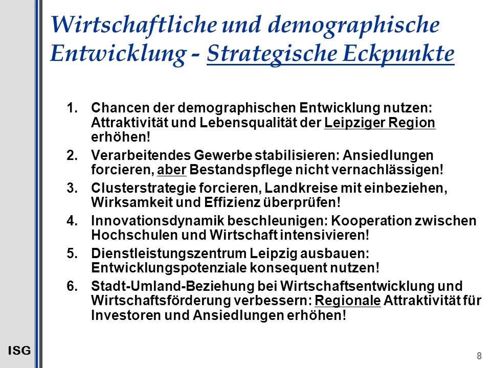 Wirtschaftliche und demographische Entwicklung - Strategische Eckpunkte