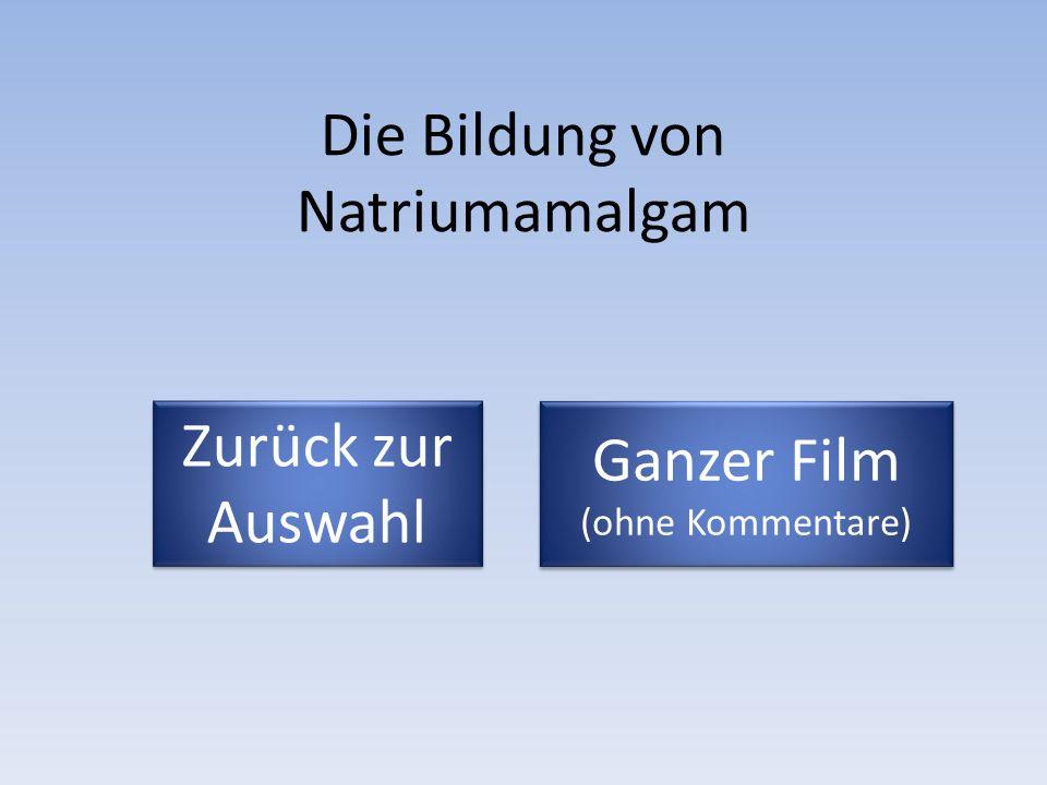 Die Bildung von Natriumamalgam