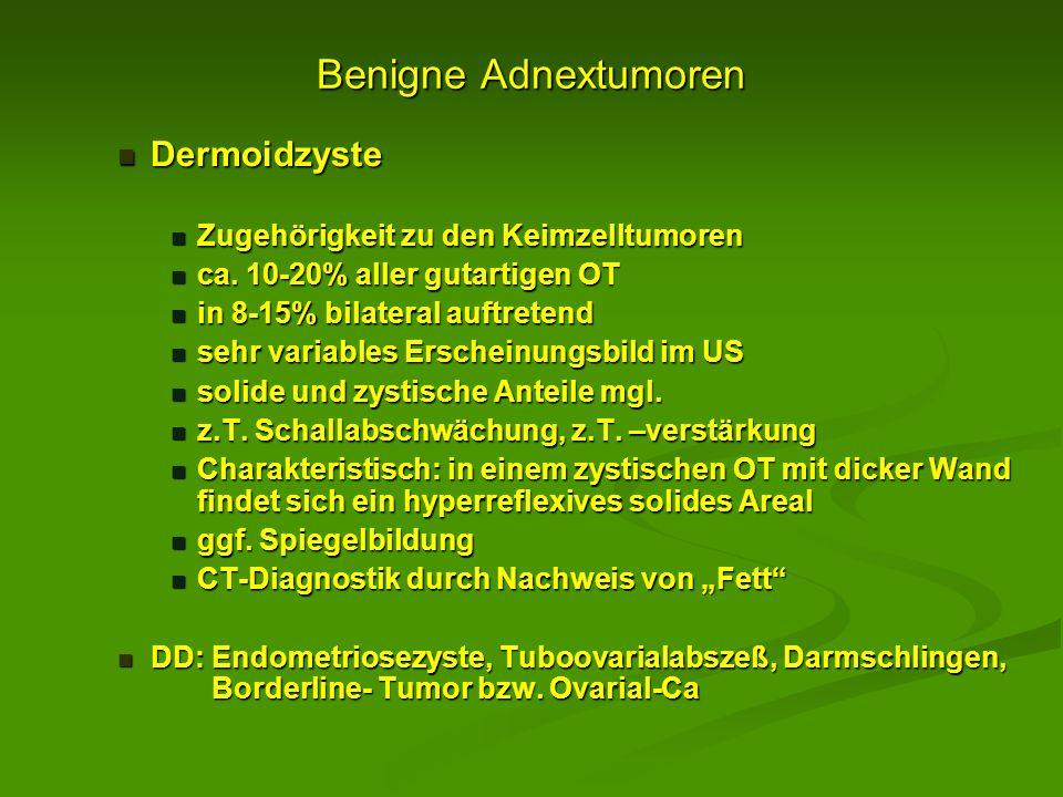Benigne Adnextumoren Dermoidzyste Zugehörigkeit zu den Keimzelltumoren