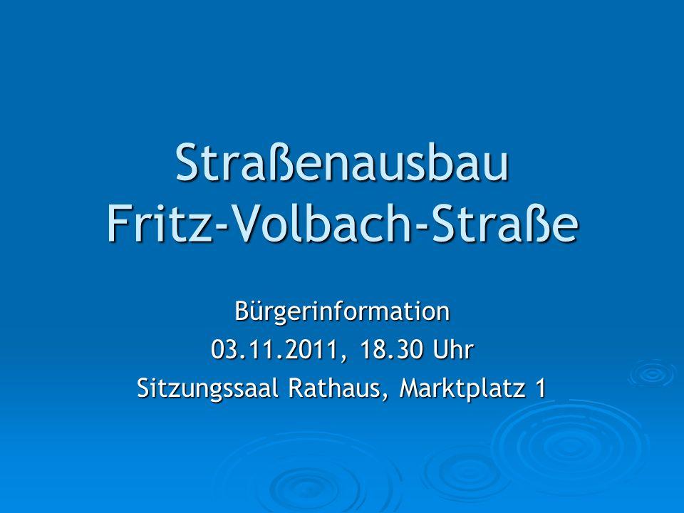Straßenausbau Fritz-Volbach-Straße