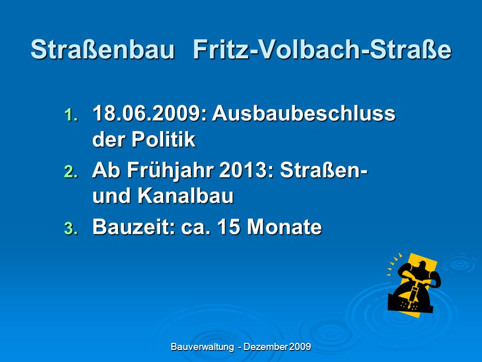 Straßenbau Fritz-Volbach-Straße