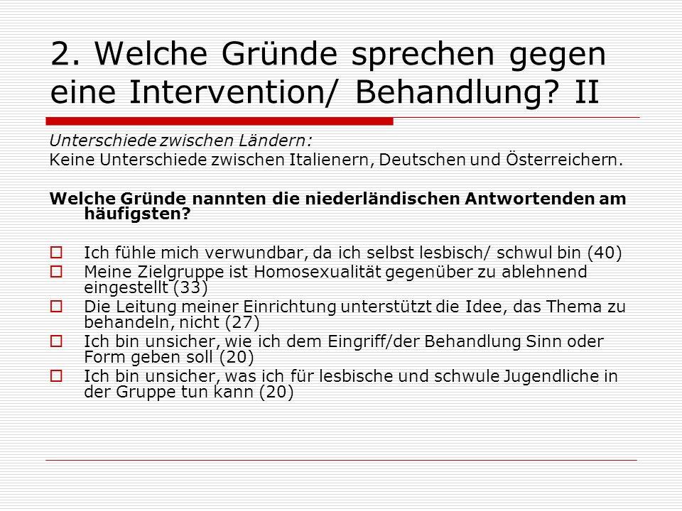 2. Welche Gründe sprechen gegen eine Intervention/ Behandlung II
