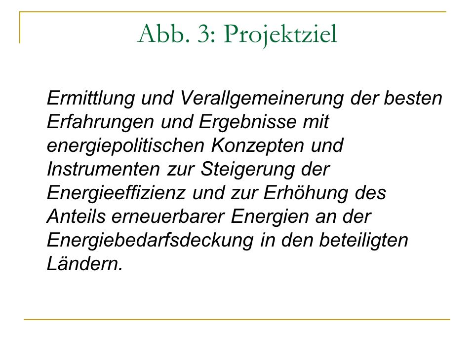Abb. 3: Projektziel