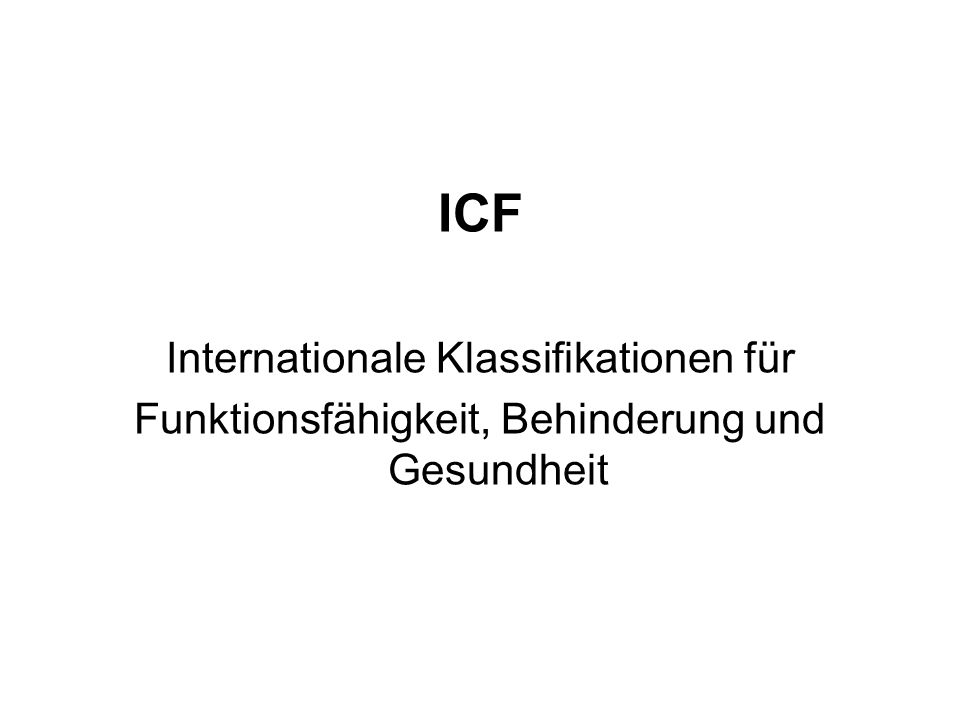 ICF Internationale Klassifikationen für