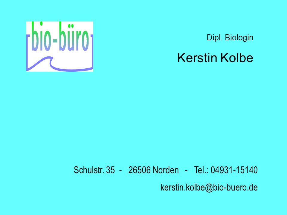 Kerstin Kolbe Schulstr. 35 - 26506 Norden - Tel.: 04931-15140
