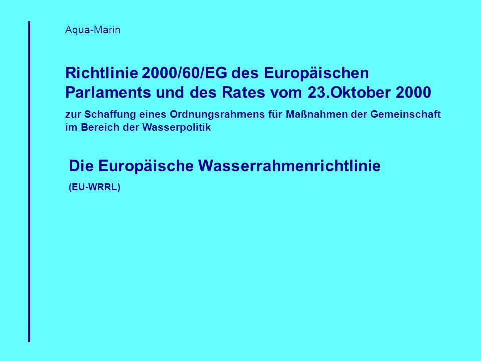 Die Europäische Wasserrahmenrichtlinie